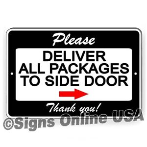 Deliver All Packages To Side Door Arrow Right Metal Sign Or Decal 6 Sizes $8.49