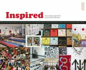 Inspired : How Creative People Think Work and Find Inspiration by Kiki... $10.00