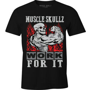 Work for It Gym Workout Exercise Saying Motivation Skulls Mens Tee