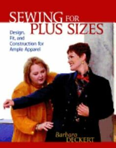 Sewing for Plus Sizes: Design Fit and Construction for Ample Apparel Deckert $5.52