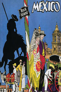 ROCK ISLAND MEXICO MEXICAN CUSTOMS TRADITIONS TRAVEL VINTAGE POSTER REPRO