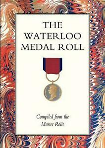 Waterloo Medal Roll by Naval &. Military Press (English) Paperback Book Free Shi