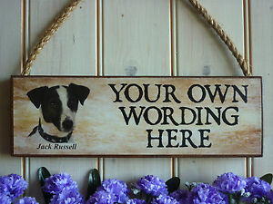 HAND MADE JACK RUSSELL SIGN DOG SIGN NAME SIGN FUNNY WOODEN SIGN HOUSE GARDEN