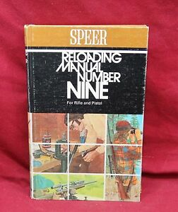 Reloading Manual Number Nine For Rifle and Pistol 1st Edition 1974