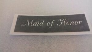 10 - 400 Maid of Honor stencils for etching on glass (mixed) wedding favor gift