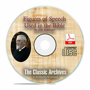 Figures of Speech Used in the Bible by EW Bullinger Christian Bible Study F36