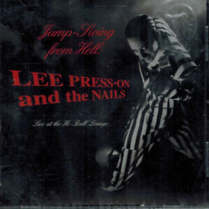 Lee Press-On & the Nails - LIVE at the Hi-Ball Lounge (CD 1997)