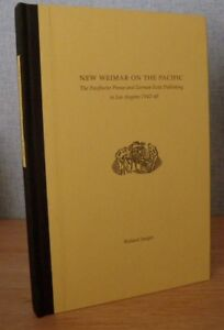 NEW WEIMAR ON THE PACIFIC Roland Jaegar GERMAN EXILE LOS ANGELES PRESS 1944-48