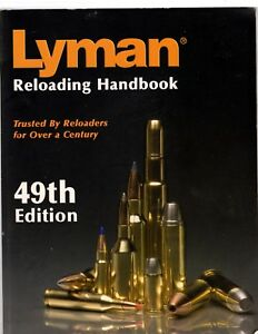 Lyman 49th Edition Reloading Handbook Manual Ammo Cartridge Guide Softcover