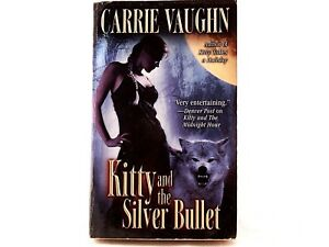 VG! Kitty and the Silver Bullet, Paperback by Vaughn, Carrie