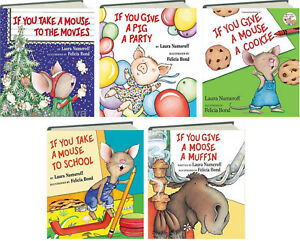 If You Give a Mouse a CookieMoose Muffin ++ by Laura Numeroff 5 Hardcover Set