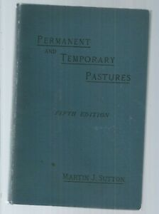 PERMANENT AND TEMPORARY PASTURES - NATURAL GRASSES AND CLOVERS - SUTTON 1895 AGR