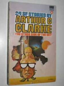 The Other Side of the Sky: 24 Short Stories by ARTHUR C. CLARKE - 1969 Small PB