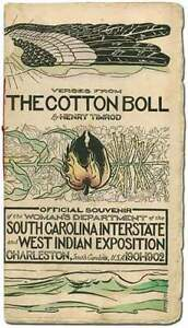 Henry TIMROD / Verses from The Cotton Boll Official Souvenir of the Woman's