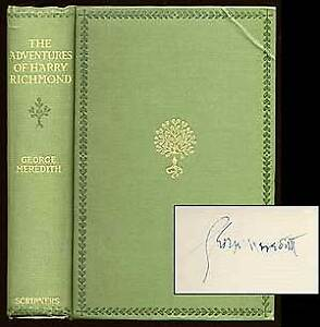 George MEREDITH The Adventures of Harry Richmond Signed 1900
