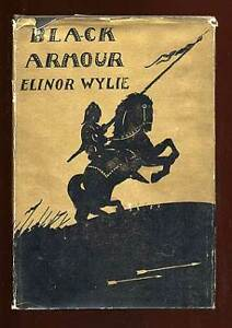 Elinor WYLIE Black Armour A Book of Poems First Edition 1923 $75.00