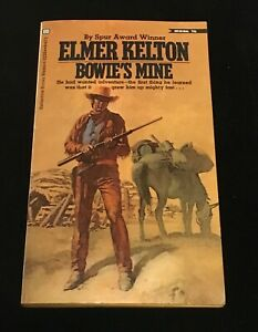 Bowie's Mine by Elmer Kelton 1st Edition 1971 Signed