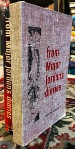 From Major Jordan's by: Diaries Jordan 1st Ed Signed 1952