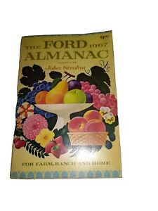 The Ford Almanac 1967 For Farm Ranch and Home