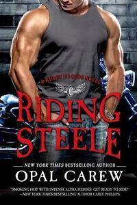 Ready to Ride: Riding Steele by Opal Carew 2015, Paperback