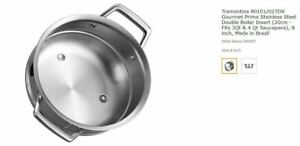 Tramontina 80101/027DS Gourmet Prima Stainless Steel Double Boiler Made in Brazi