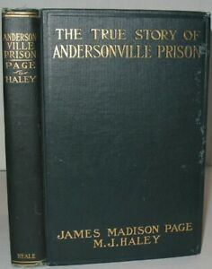 James M Page True Story of Andersonville Prison A Defense of Henry Wirz 1st ed $225.00