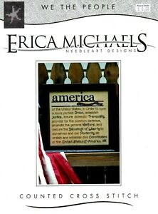 ERICA MICHAELS WE THE PEOPLE Patriotic America Cross Stitch Chart 2007
