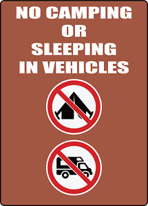 NO CAMPING OR SLEEPING IN VEHICLES Adhesive Vinyl Sign Decal