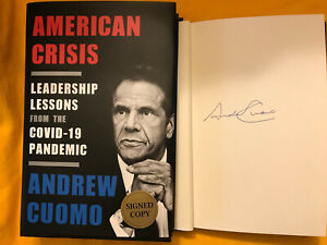 SIGNED ANDREW CUOMO AMERICAN CRISIS: LEADERSHIP LESSONS HCDJ 1st 1st $69.99