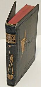 Fly Fishing in Maine Lakes Or Camp Life in the Wilderness 1881 Charles Stevens