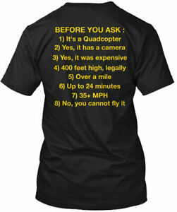 Funny T For Drone Lovers Before You Ask Tee T Shirt $20.86