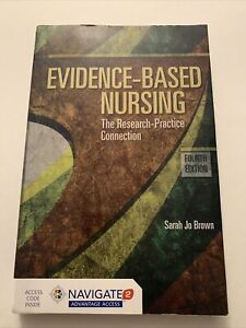 Evidence Based Nursing Sarah Jo Brown 2018 Fourth Edition NO CODE