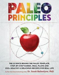 Paleo Principles: The Science Behind the Paleo Template Step by $17.77