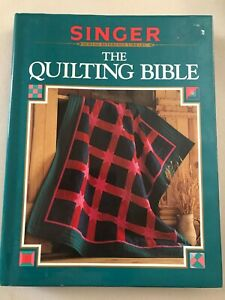 The Quilting Bible Singer Sewing Reference Library 1997 320 pages $8.88