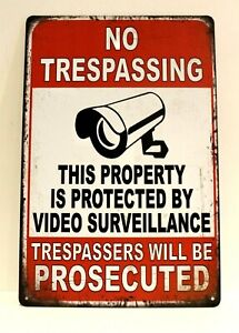 Warning No Trespassing Video Surveillance Tin Metal Poster Sign CCTV Security