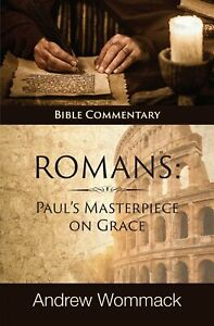 Roman#x27;s: Paul#x27;s Masterpiece on Grace: Bible Commentary Hardcover – August 17