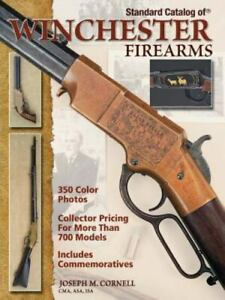 Standard Catalog of Winchester Firearms by Joseph Cornell Hardcover $39.95