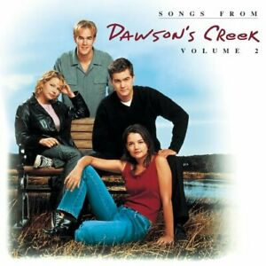 Various Artists : Songs from Dawsons Creek, Vol. 2 (TV Series) [ECD] CD