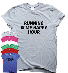 Running Is My Happy Hour funny gym T-shirt womens mens training run workout top