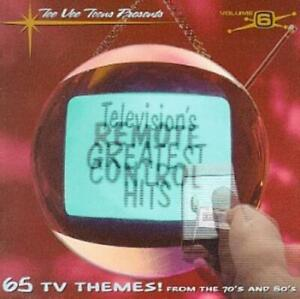 Various Artists : Televisions Greatest Hits, Vol. 6: Remote Control CD