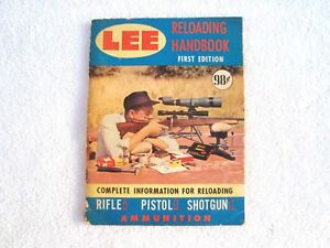 Ammo reloading- Book LEE Reloading Handbook First edition 100 pages