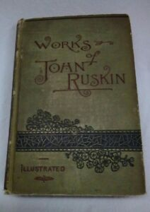 Works of John Ruskin THE SEVEN LAMPS OF ARCHITECTURE John Wiley