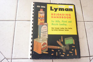 VINTAGE LYMAN 45TH EDITION RELOADING HANDBOOK FOR RIFLE PISTOL AND MUZZLE