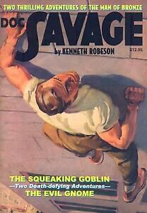 The Squeaking Goblin  The Evil Gnome (Doc Savage Vol. 12) Kenneth Robeson Go