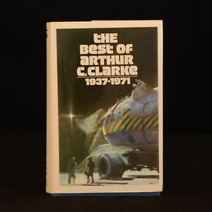 1973 The Best of Arthur C Clarke 1937-1971 First Edition Dustwrapper Scarce