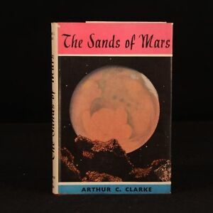 1951 The Sands of Mars Arthur C Clarke First Edition Dustwrapper Science Fiction