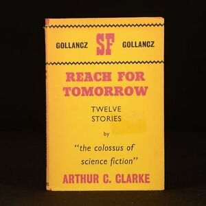 1962 Reach For Tomorrow Arthur C Clarke First UK Edition Dustwrapper Short Stori