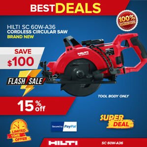 HILTI SC 60W A36 CORDLESS CIRCULAR SAW, TOOL BODY ONLY, BRAND NEW, FAST SHIPPING