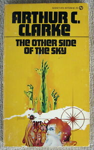 The Other Side Of The Sky by Arthur C. Clarke PB Signet W7528