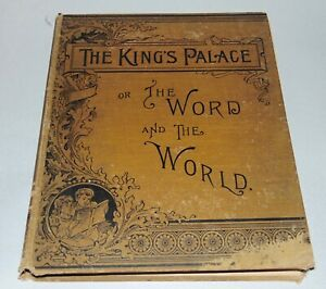 RARE ANTIQUE Book C1900 THE KING'S PALACE Illustrated NATURE & THE SCRIPTURES